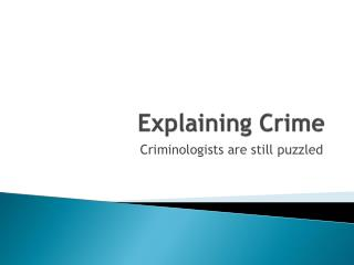Explaining Crime