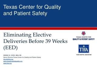 Texas Center for Quality  and Patient Safety