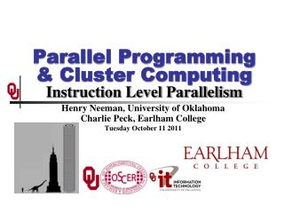 Parallel Programming & Cluster Computing Instruction Level Parallelism