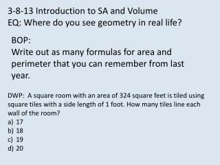 3-8-13 Introduction to SA and Volume EQ: Where do you see geometry in real life?