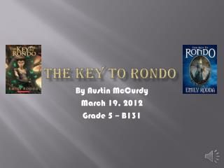 The Key to Rondo