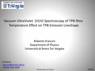 Vacuum UltraViolet   (VUV)  Spectroscopy of  TPB  films