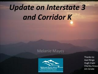 Update on Interstate 3 and Corridor K