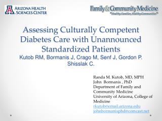 Randa M. Kutob, MD, MPH  John  Bormanis ,  PhD Department of Family and Community Medicine