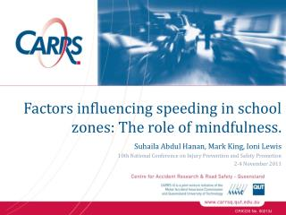 Factors influencing speeding in school zones: The role of mindfulness.