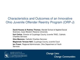 Characteristics and Outcomes of an Innovative Ohio Juvenile Offender Reentry Program (ORP-J)
