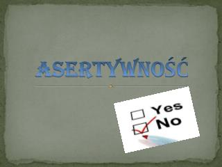 ASERTYWNO??