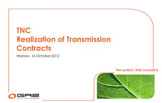 TNC Realization of Transmission Contracts