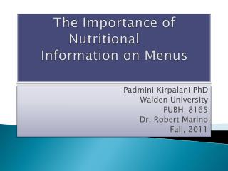 The Importance of 	Nutritional 		  Information on Menus