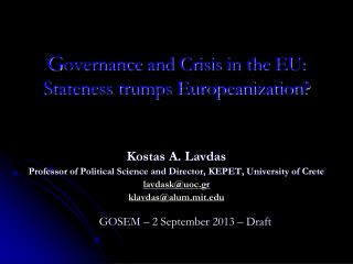 G overnance  and Crisis  in the  EU:  Stateness trumps Europeanization?
