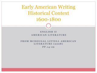 Early American Writing Historical Context 1600-1800
