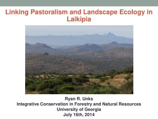 Linking Pastoralism and Landscape Ecology in  Laikipia