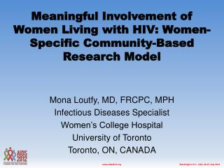 Meaningful Involvement of Women Living with HIV: Women-Specific Community-Based Research Model