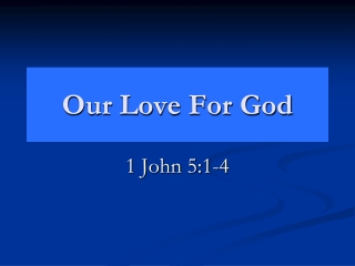 Our Love For God