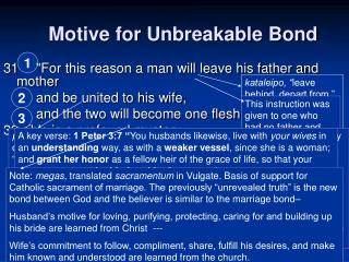Motive for Unbreakable Bond