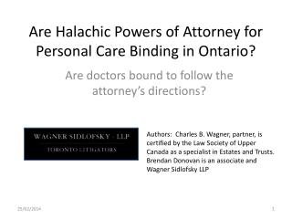 Are Halachic Powers of Attorney for Personal Care Binding in Ontario?