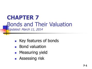 CHAPTER 7 Bonds and Their Valuation Updated:  March 11, 2014