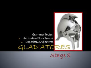 GLADIATORES Stage 8