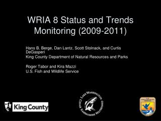 WRIA 8 Status and Trends Monitoring (2009-2011)