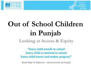 Out of School Children in Punjab