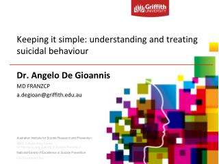 Keeping it simple: understanding and treating suicidal behaviour