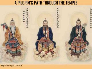 A PILGRIM'S PATH THROUGH THE TEMPLE