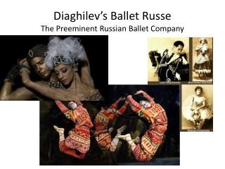 Diaghilev's Ballet  Russe The Preeminent Russian Ballet Company
