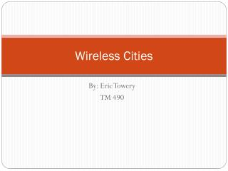 Wireless Cities