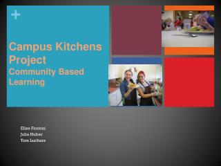 Campus Kitchens Project Community Based Learning
