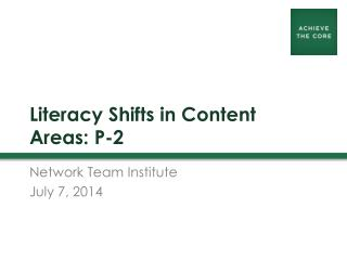 Literacy Shifts in Content Areas: P-2