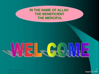 IN THE NAME OF ALLAH  THE BENEFICIENT  THE MERCIFUL