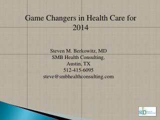 Game Changers in Health Care for 2014