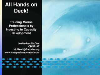 All Hands on Deck! Training Marine Professionals by Investing in Capacity Development