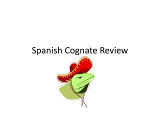 Spanish Cognate Review