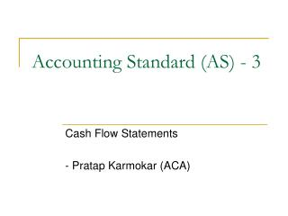 Accounting Standard (AS) - 3