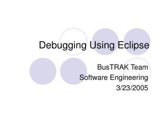 Debugging Using Eclipse