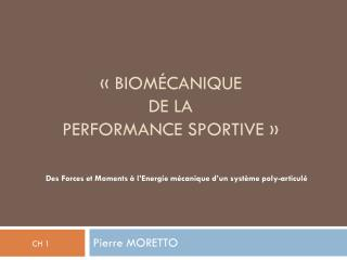 « Biomécanique  de la  performance sportive »