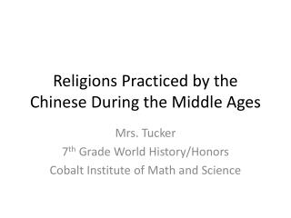Religions Practiced by the Chinese During the Middle Ages