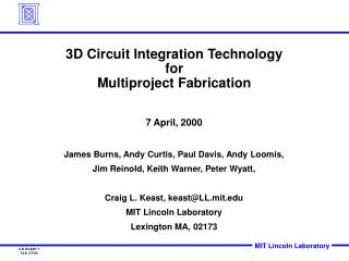3D Circuit Integration Technology for  Multiproject Fabrication