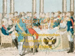 The Concert of  Vienna (1814-1815)