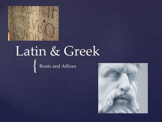 Latin & Greek