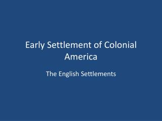 Early Settlement of Colonial America