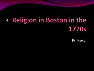 Religion in Boston in the 1770s