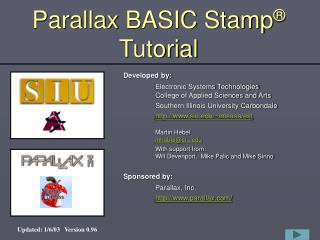 Parallax BASIC Stamp ®  Tutorial