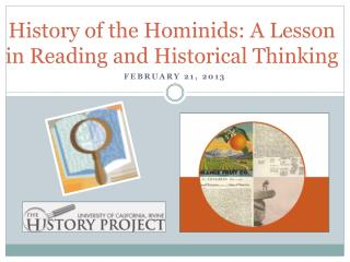 History of the Hominids: A Lesson in Reading and Historical Thinking