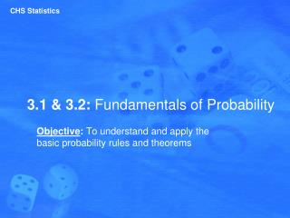 3.1 & 3.2:  Fundamentals of Probability