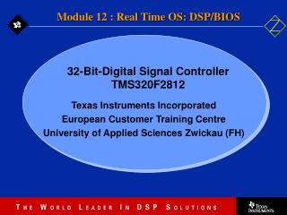 Texas Instruments Incorporated European Customer Training Centre  University of Applied Sciences Zwickau (FH)