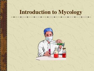 Introduction to Mycology