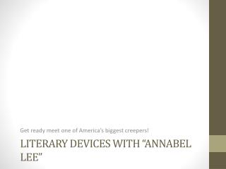 "Literary devices with "" annabel  lee"""