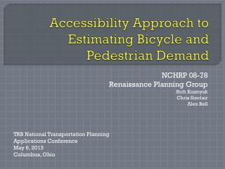 Accessibility Approach to Estimating Bicycle and Pedestrian Demand